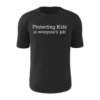'Protecting Kids is Everyone's Job' Dark Tee - Unisex Thumbnail